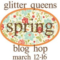 Glitter Queens Spring time Blog Hop