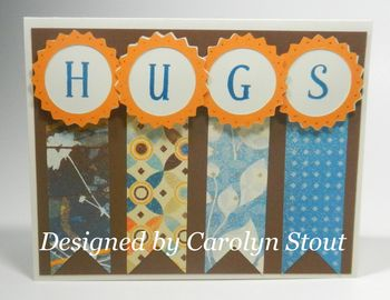 Hugs card from Carolyn Stout