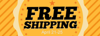 FREE shipping April 21 - 25th