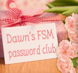 Dawn's FSM password Club Dawn Griffith