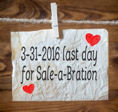 Last day for Sale-a-Bration March 31, 2016