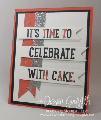 Time to celebrate  front Stampin'Up! Demonstrator Dawn Griffith