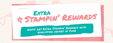 Extra Stampin Rewards June 1 through June 30 2016