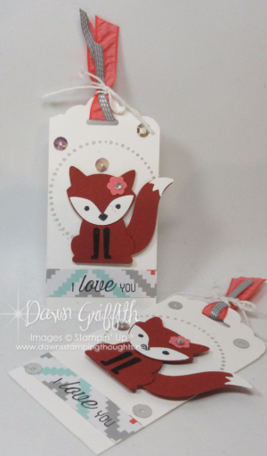 I love you Foxy tags Dawn Griffith stampin up demonstrator