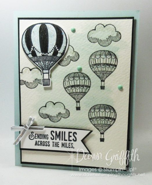 Sending Smiles card using the You Lift me up bundle in the 2017 Occasions catalog card by Dawn Griffith more details on my blog