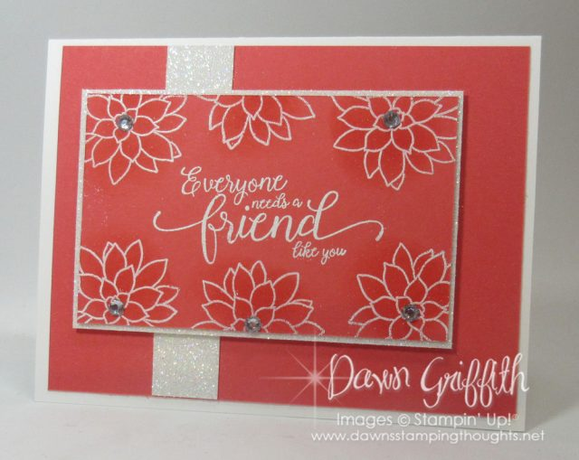 Suite Sentiment stamp set with Oh So Succulent stamp set . I still love embossing but when you add ink over the embossed area it makes it pop even more . Check out the video on my blog today Dawn Griffith www.DawnsStampingThoughts.net