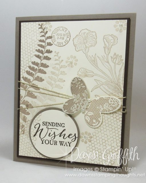 Sending Wishes your way card , Tip Top Taupe card stock , Butterfly Basics stamp set , More details on my blog . Glitter Queens first Friday Blog Hop , Dawn Griffith