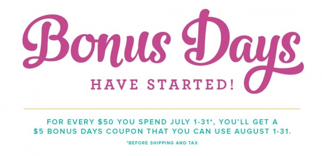 Bonus Days For every $50 spent ( before S&H and tax) you will get a $5 coupon to cash in between August 1-31 2017 check out the details on my blog www.DawnsStampingThoughts.net DawnGriffith