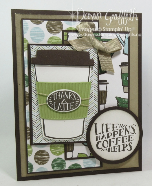 Thanks a Latte card going vertical using the Coffee Break designer paper with the Coffee Cafe' stamp set and Coffee Cups Thinlits more details posted on my blog www.DawnsStampingThoughts.net by Dawn Griffith