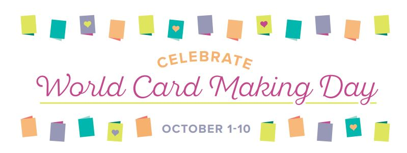World Card Making Day~ Sale ends TODAY!
