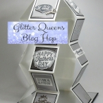 Glitter Queens Blog Hop Celebrating Fathers  ~Pull Up Accordion card video
