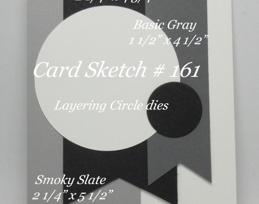 Card Sketch # 161 plus Glitter Pit Reschedule