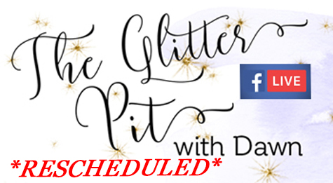 Glitter Pit LIVE today at 6pm ( eastern)