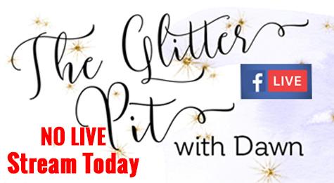 No Glitter Pit LIVE today